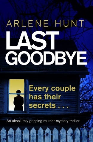 Image result for last goodbye book arlene hunt