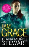 I Am Grace (Band of Sisters, #2)