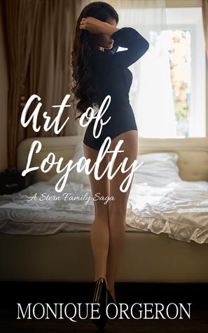 Art of Loyalty (Stern Family Saga #4)