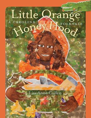 Little Orange Honey Hood by Lisa Anne Cullen