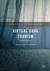 Virtual Dark Tourism by Kathryn N. McDaniel