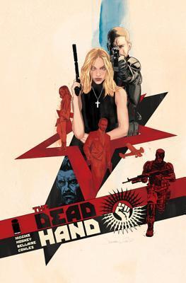 The Dead Hand Volume 1: Cold War Relics por Kyle Higgins, Stephen Mooney, Jordie Bellaire