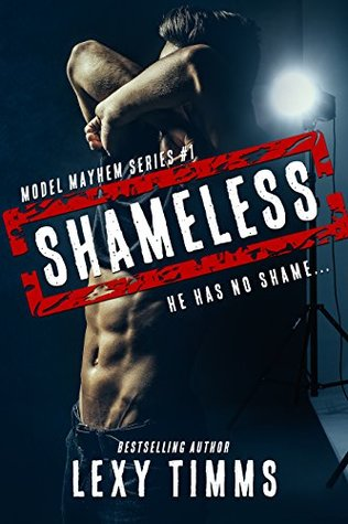 Shameless by Lexy Timms