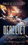 Derelict: Destruc...