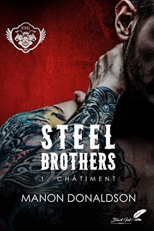 Châtiment (Steel Brothers, #1)