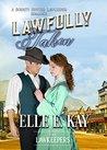 Lawfully Taken by Elle E. Kay