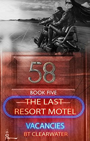 Room Fifty-Eight (The Last Resort Motel Book 5)