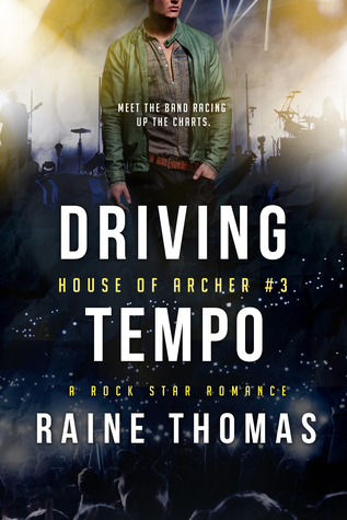 Driving-Tempo-House-of-Archer-Book-3-Raine-Thomas