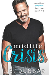 Midlife Crisis: another romance for the over 40.