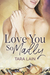 Love You So Madly (Love You So Stories, #2)