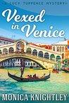 Vexed In Venice: ...