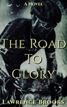 The Road To Glory by Lawrence Brooks