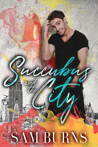 Succubus and the City (The Rowan Harbor Cycle, #4.5)