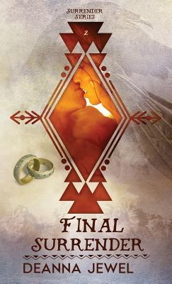 Final Surrender by Deanna Jewel
