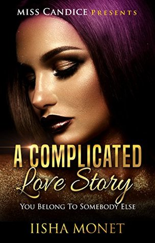 A Complicated Love Story: You Belong To Somebody Else