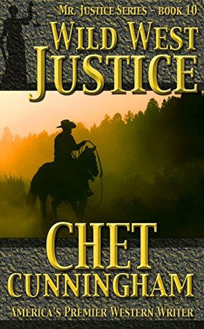 Wild West Justice (Mr. Justice Book 10)