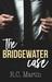 The Bridgewater Case by R.C. Martin