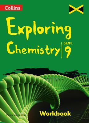 Collins Exploring Chemistry - Workbook: Grade 9 for Jamaica