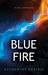 Blue Fire (Alex Graham, #2)