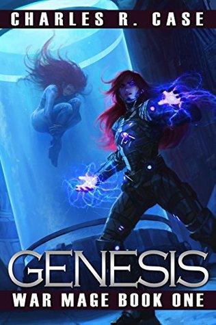 Genesis (War Mage Chronicles, #1)