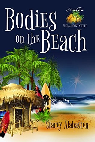 Bodies on the Beach (Hang Ten Australian Cozy #1)