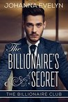 The Billionaire's Secret  (The Billionaire Club #1)
