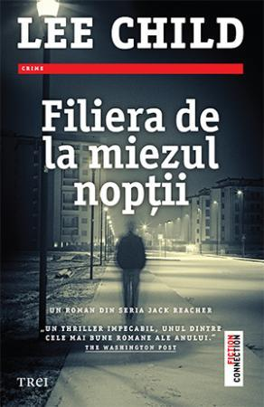 Filiera de la miezul nopții by Lee Child