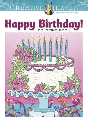 Creative Haven Happy Birthday! Coloring Book
