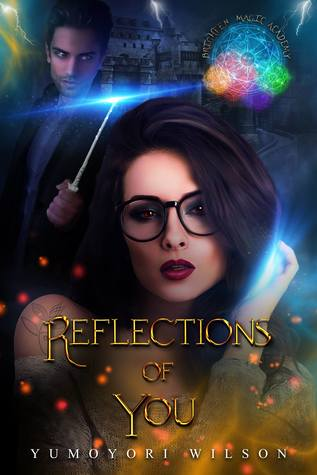 REFLECTIONS OF YOU (Brighten Magic Academy #1)