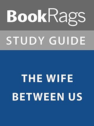 Summary & Study Guide: The Wife Between Us