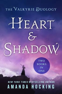 Heart  Shadow: The Valkyrie Duology