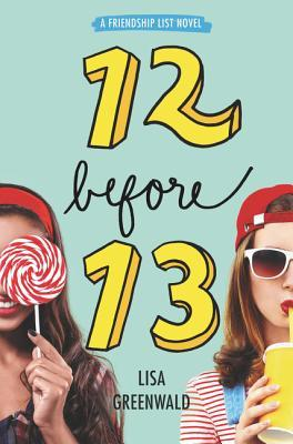12 Before 13 by Lisa Greenwald