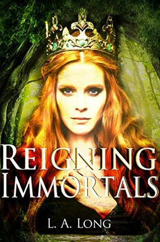 Reigning Immortals: An Adult Reverse Harem Romance