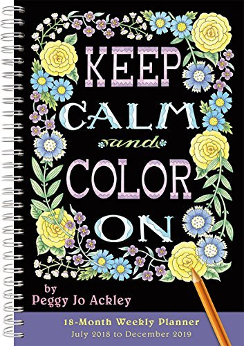 2019 Keep Calm and Color on 18-Month Weekly Planner: By Sellers Publishing