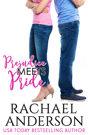 Prejudice Meets Pride Meet Your Match 1 By Rachael Anderson