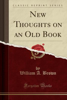 New Thoughts on an Old Book