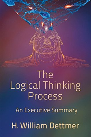 The Logical Thinking Process: An Executive Summary