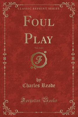 Foul Play, Vol. 2 of 2
