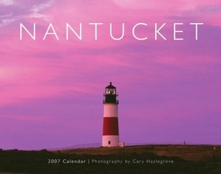 Nantucket 2007 Calendar