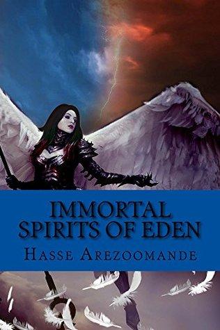 Immortal Spirits Of Eden: Volume 1