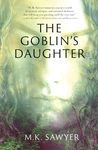 The Goblin's Daughter