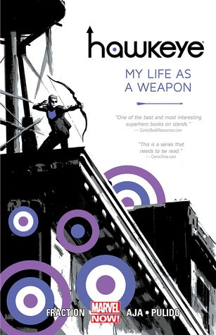 Hawkeye, Volume 1: My Life as a Weapon