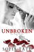 Unbroken (The Prose Series,...