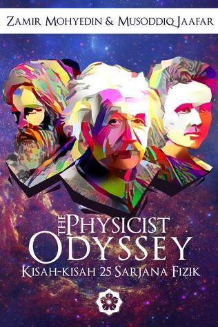 The Physicists' Odyssey: Kisah-kisah 25 Sarjana Fizik