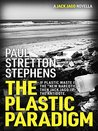 The Plastic Paradigm