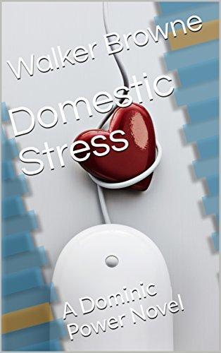 Domestic Stress: A Dominic Power Novel
