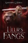 Ullr's Fangs (The Incarn Saga, #2)
