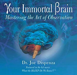 Your Immortal Brain