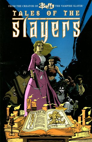 Tales of the Slayers (Buffy the Vampire Slayer Comic #1)