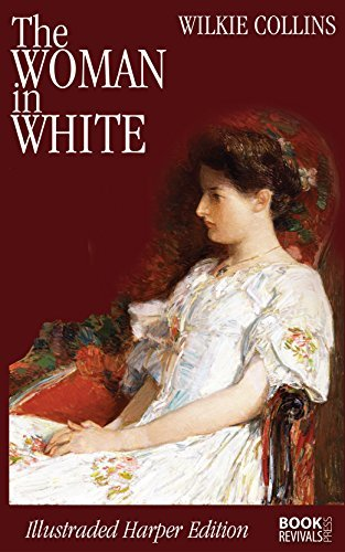 The Woman in White: Illustrated Harper Edition